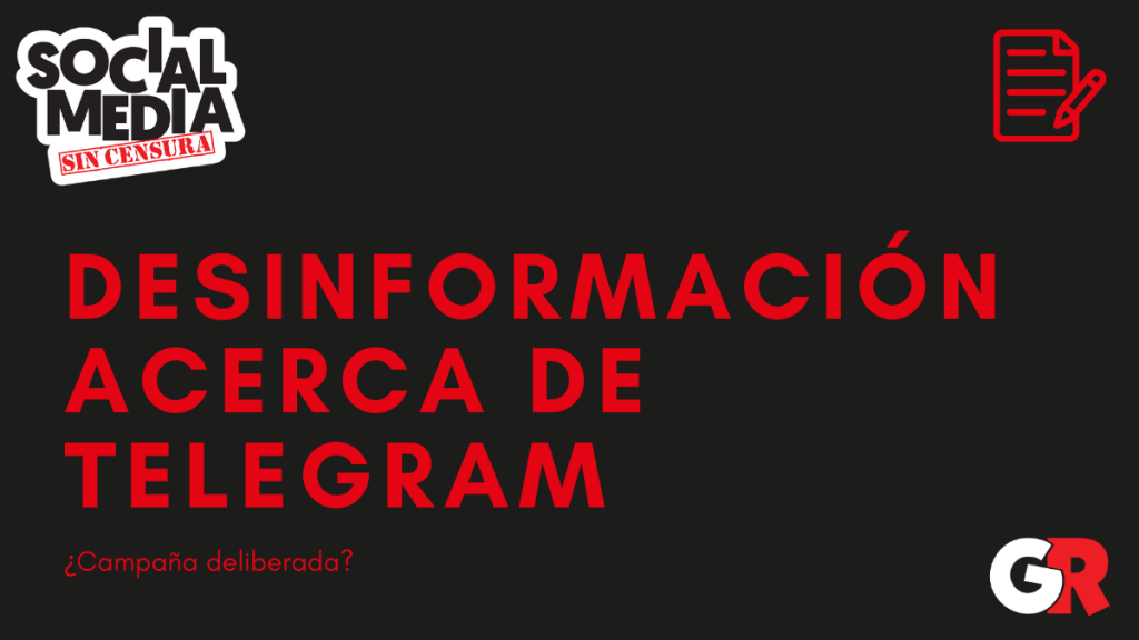 desinformacion de telegram - social media sin censura