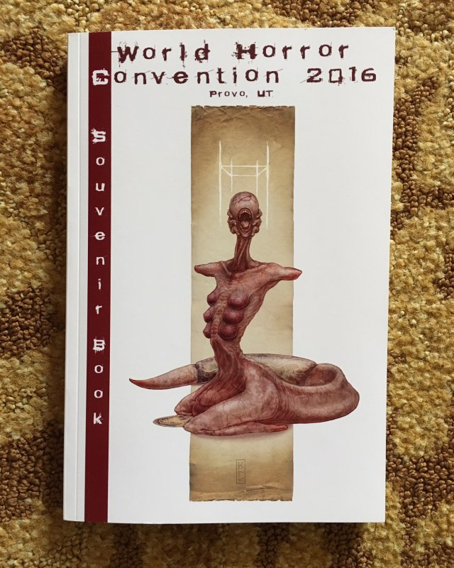 "The awesome ""souvenir book"" for WHC 2016, designed by Bailey Hunter (Dark Recesses) and featuring art by Keith Thompson. As one of the guests, I've got a story in this one -- if you got that, plus my signature, you've got a rare collectable book!"