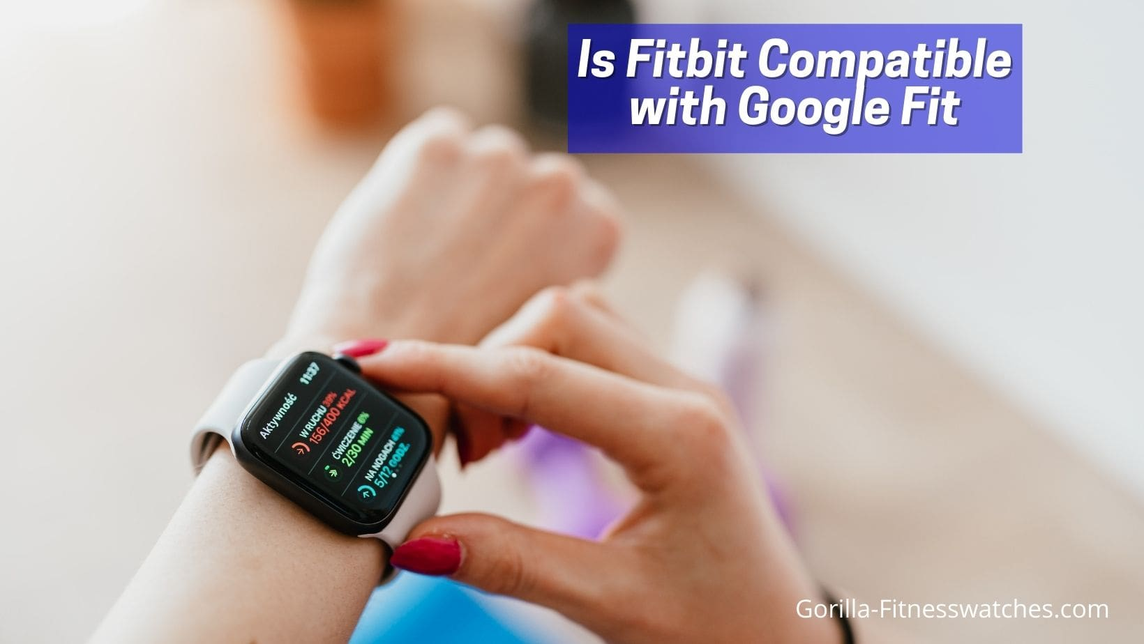 is fitbit compatible with google fit