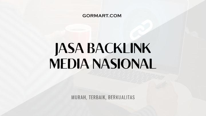 Jasa Backlink Media Nasional