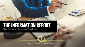 The-Information-Report---Probate-Process-in-Maryland