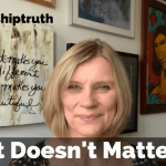 LeadershipTruth - It doesn't matter