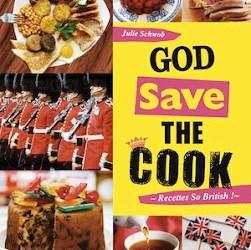Livres. «God save the cook», la cuisine british à l'honneur