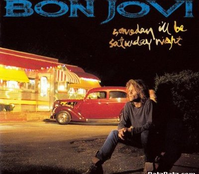 Canción del domingo: Someday I'll be Saturday night (Bon Jovi)