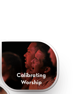 Calibrating Worship for Deep Engagement