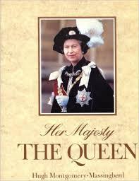 Her majiesty the queen - hugh montgomery-massingberd book