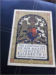 The Coronation Of Her Majesty Queen Elizabeth II Approved Souvenir Programme book