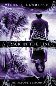 A Crack in the Line-Michael Lawrence book