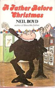 A Father Before Christmas-Neil Boyd book