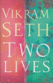 Two Lives-Vikram Seth book
