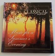 In Classical Mood Music for a Summer's Evening CD