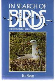 in-search-of-birds-their-haunts-habitats-jim-flegg book