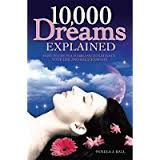 10,000 Dreams Explained-Pamela J. Ball book