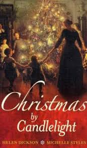Christmas By Candlelight - Helen Dickson and Michelle styles book