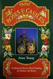 Paint Roses & Castles-Anne Young book