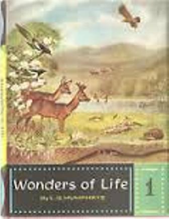Wonders of Life part 1-L. G. Humphrys book