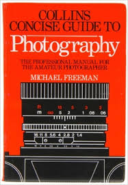 Collins Concise Guide to Photography-Michael Freeman book