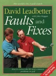Faults & Fixes-David Leadbetter with John Huggan book