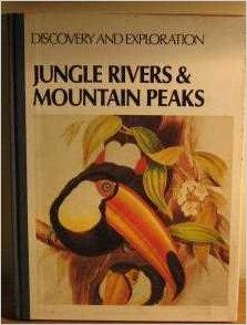 Jungle Rivers & Mountain Peaks-Marcia Willis book