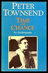Time & Chance-Peter Townsend book