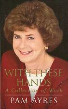 With These Hands A Collection Of Work By Pam Ayres book