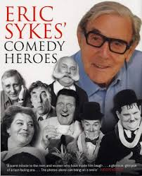 Eric Sykes Comedy Heroes book