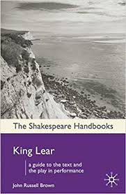 The Shakespeare Handbooks King Lear - John Russell Brown book