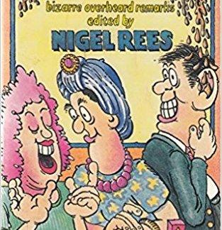 Eavesdroppings - Nigel Rees (editor) book