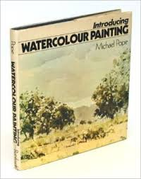 Introducing Watercolour Painting - Michael Pope book