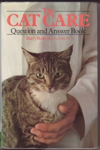 The Cat Care Question And Answer Book - Barry Bush BVSc PhD FRCVS BOOK