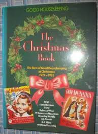 The Christmas Book - The best of Good Housekeeping 1922-1962 - Brian Braithwaite and Noelle Walsh book