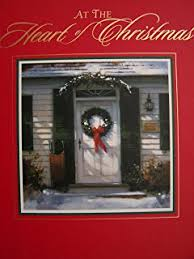 The Heart At Christmas - Various Authors and Paul Landry book