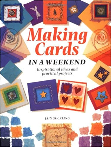 Making Cards in a Weekend - Jain Suckling book