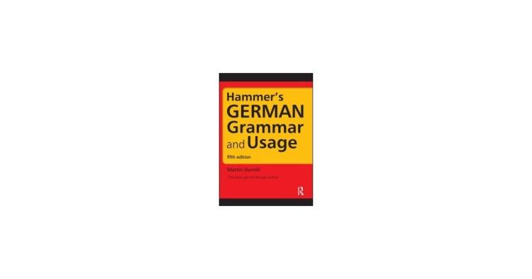 Hammer's German Grammar and Usage - Martin Durrell book