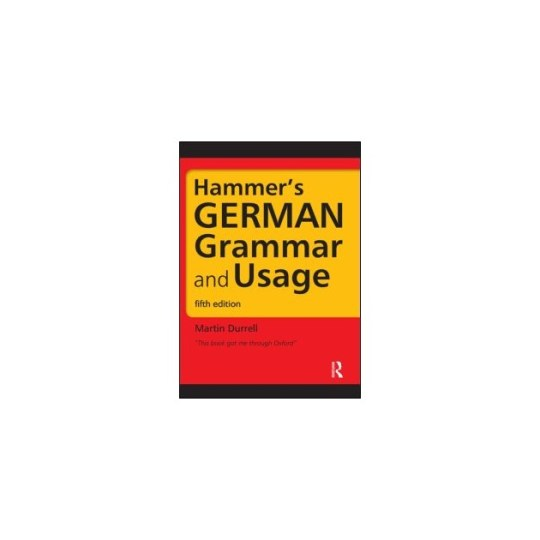 Hammer's German Grammar and Usage - Martin Durrell book