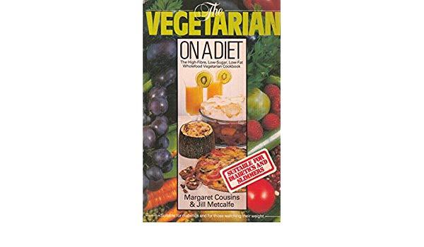 The Vegetarian On A Diet - Margaret Cousins & Jill Metcalfe book