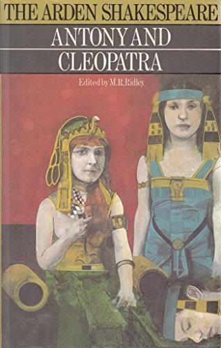 The Arden Shakespeare - Antony and Cleopatra - M.R.Ridley (editor) book