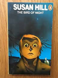 The Bird of Night - Susan Hill book