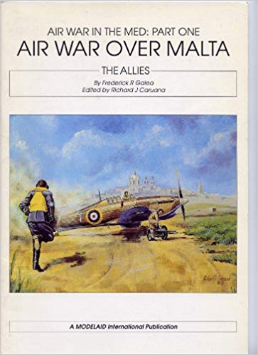 v Air War Over Malta - Frederick R. Galea book