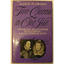 Two Queens in One Isle - Alison Plowden book