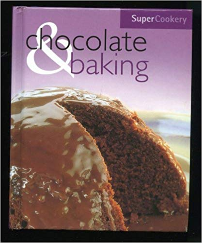 Chocolate and Baking - Parragon ( publishers) book
