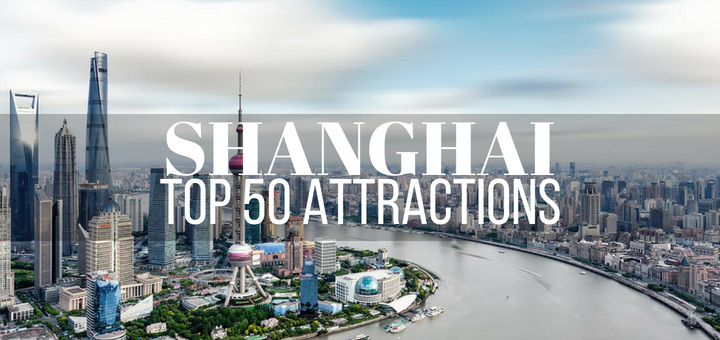 Shanghais Top 50 Attractions with Map