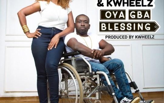 "Music: Nikki Laoye & KWheelz – ""Oya Gba Blessing"""