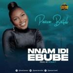 "Peace Basil Released her debut single titled ""Nnam Idi Ebube"" || @peacierocks"