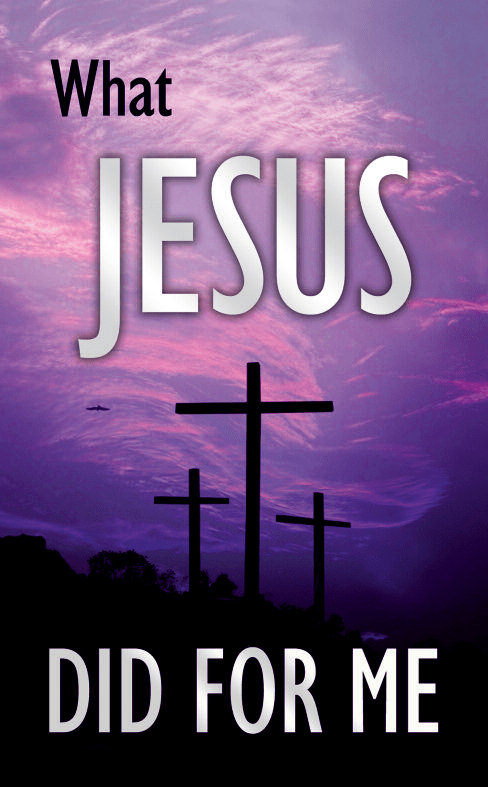 What Jesus Did for Me - GospelBillboards org