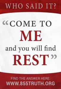 Come to ME and you will find REST