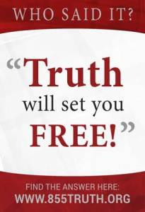 Truth will set you free!