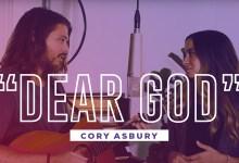 Cory Asbury - Dear God Lyrics