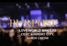CEYC Airport City & Amen Choir - Purpose