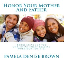 Honor Your Mother and Father